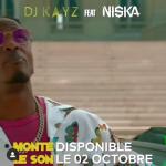 DJ Kayz feat Niska - Monte le son