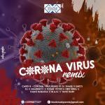 EMO's DJ Ft Cardi B - DJ Snake - Imarkkeyz - Togbe Yeton - First King - Siano Babassa - Blaaz - Vano Baby - Corona Virus