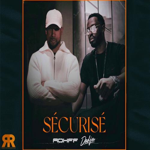 Rohff feat Dadju - Sécurisé