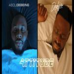 Abou Debeing feat Dadju - Attitude
