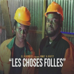 El Georges Feat Rmut Bigty - Les choses folles