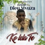 Dieu merci mvuza - KUMAMA