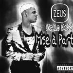 MISE A PART de Mr Le Boss L'artiste Du Groupe Rolex Musik Prod A Lancee Son New Single Mise A Part Surnommés #NAKUTUKUNATE  Un Son Mortel De Son Album #KOKOBAR_piste 7