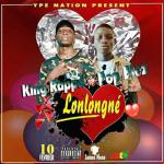 King Rapper Feat Pop Blez - Lonlongné de King Rapper Feat Pop Blez