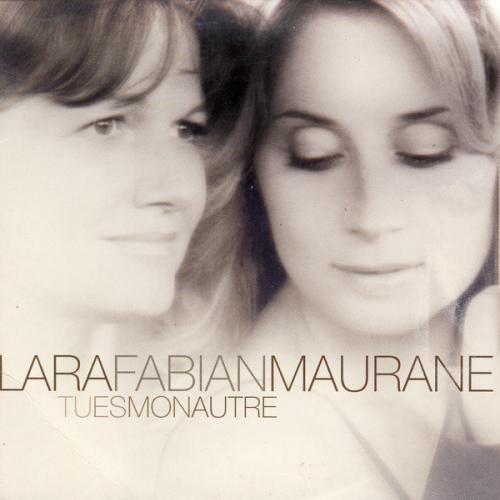 Lara Fabian & Maurane - Tu es mon autre