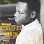 Dany Futi - L'amour de Jésus