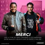 Maahlox le Vibeur feat Black M - Merci