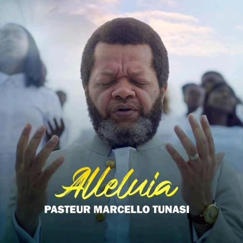 Pasteur Marcello Tunasi - Alleluia