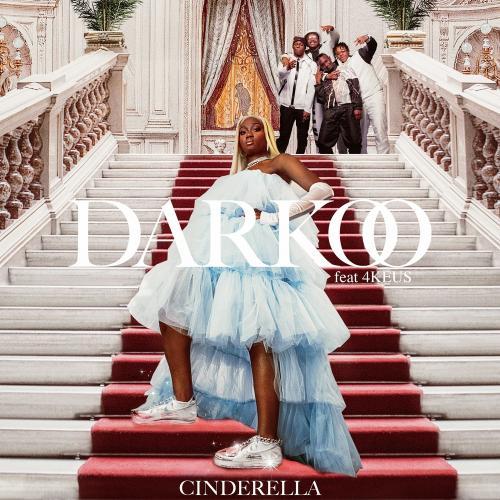 Darkoo feat 4 Keus - Cinderella