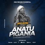 Jayson Al'baracko - Anatupigania