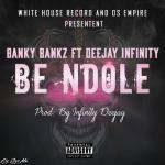 Be Ndole de Banky Bankz