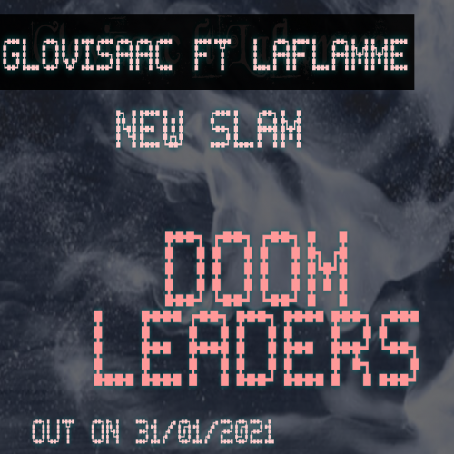 Laflamme feat Clovisaac - Doom leaders